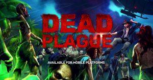 دانلود بازی شورش مردگان DEAD PLAGUE: Zombie Outbreak 1.2.6