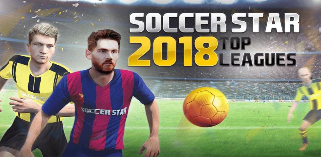 دانلودنسخه جدید بازی ستاره فوتبال Soccer Star 2018 Top Leagues 1.4.5 اندروید + مود