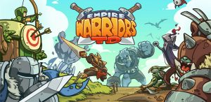 دانلود Empire Warriors TD: Defense Battle 0.5.3